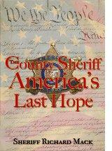 http://targetfreedom.com/wp-content/uploads/2013/10/CountySheriffAmericasLastHope1.jpg