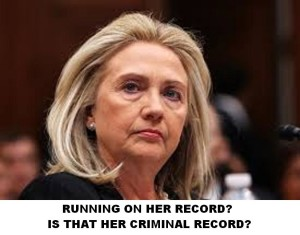 Hillary Clinton CRIMINAL RECORD