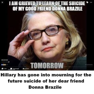 Hillary Has Gone Into Mourning For The Future Suicide Of Her Dear Friend Donna Brazile